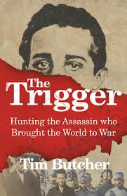 Tim Butcher Book The Trigger